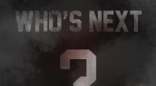WHO'S NEXT 4