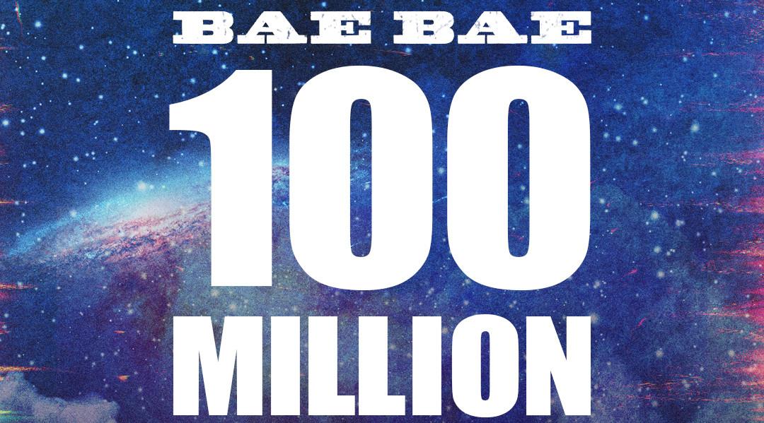 BIGBANG_BAE-BAE_100MILLION
