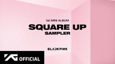 BLACKPINK-SQUARE-UP-SAMPLER-THUMBNAIL